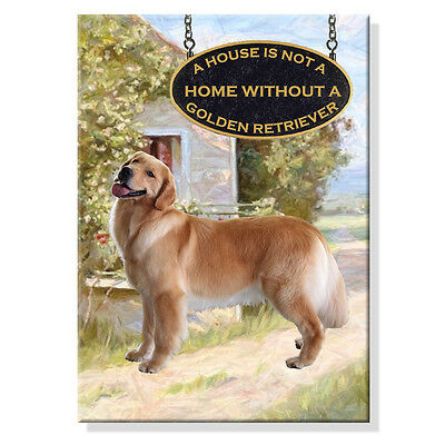 GOLDEN RETRIEVER A House Is Not A Home FRIDGE MAGNET No 1