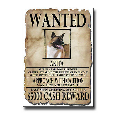 AKITA Wanted Poster FRIDGE MAGNET New DOG Funny