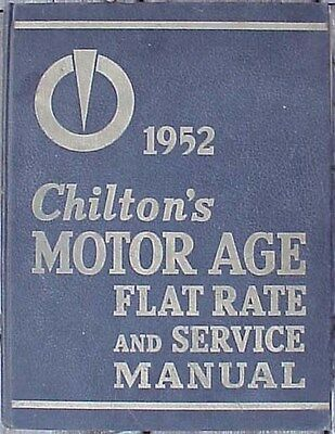 1952 Chiltons Motor Age Flat Rate & Service Manual