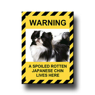 JAPANESE CHIN Spoiled Rotten FRIDGE MAGNET Funny DOG