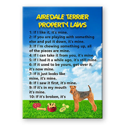 AIREDALE TERRIER Property Laws FRIDGE MAGNET Steel Case Funny