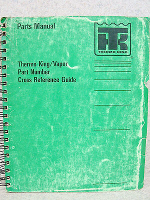 Thermo King / Vapor Part Number Cross Reference Guide