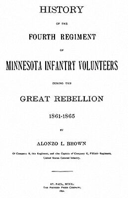 Civil War History of the 4th Minnesota Infantry Vols MN