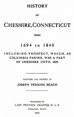 1912 Genealogy & History of Cheshire Connecticut CT