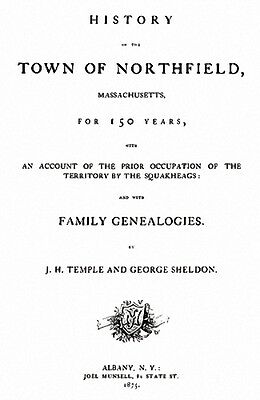 1875 Genealogy & History of Northfield Massachusetts MA