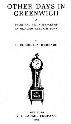 1913 Genealogy & History of Greenwich Connecticut CT