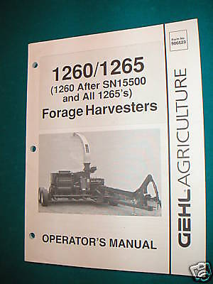 GEHL Model CB1260 Forage Harvestor OPERATOR  MANUAL
