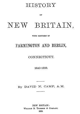 1889 Genealogy & History of New Britain Connecticut CT