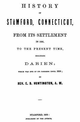 1868 Genealogy History of Stamford Connecticut Conn CT