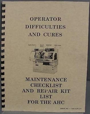 Hardinge AHC Chucking Machine-Difficulties & Cures