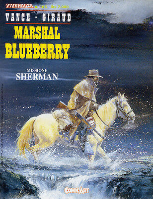 "[k97] BLUEBERRY ""Missione Sherman"" Giraud ed. Comic Art L'Eternauta 1997 n. 166"