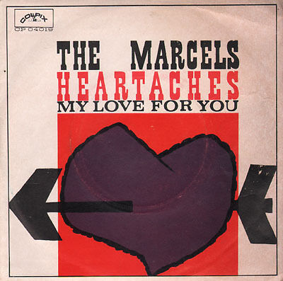 Marcels - Heartaches/My love for you
