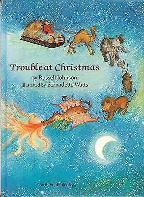 Trouble at Christmas- Santa's Reindeer Rebel & other Animals Pull Sleigh, HB
