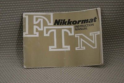 NIKKORMAT FTN NIKON CAMERA INSTRUCTION BOOK OWNERS MANUAL - B400