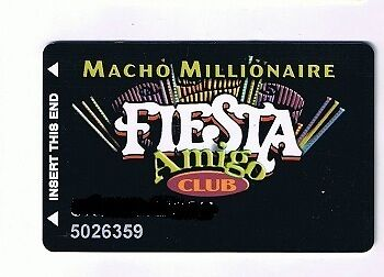 Fiesta Casino Hotel Macho Millionaire Amigo Club Slot Machine Card Henderson Nv