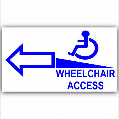 Wheelchair Access Entrance Sticker Sign-Disabled,Disability,Mobility- Left Arrow