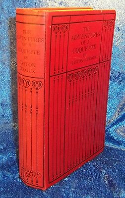 Gaston Leroux THE ADVENTURES OF A COQUETTE First Edition 1926 French Thriller