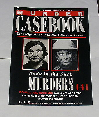 Murder Casebook Number 141 - Body In The Sack - Donald And Manton
