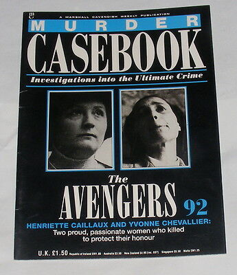 Murder Casebook Number 92 - The Avengers - Caillaux & Chevallier