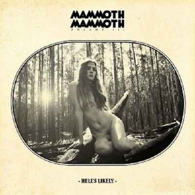 Mammoth Mammoth - Volume Iii Hell's Likely (Limited Digipack)  Cd Rock Neuf