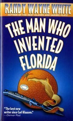 The Man Who Invented Florida No. 3 by Randy Wayne White (1997, Paperback,...
