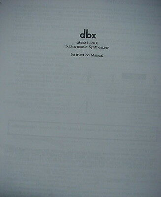 dbx 120X SUBHARMONIC SYNTHESIZER OWNER MANUAL 10 Pages