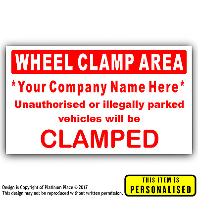 Personalised Wheel Clamp Area Sticker-Clamping Parking Sign-Your Details Printed