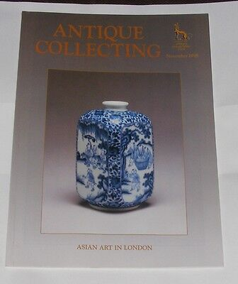 Antique Collecting November 1998 -Asian Art In London Issue