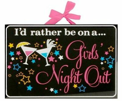 I'd Rather Be On A Girls Night Out Glass Plaque