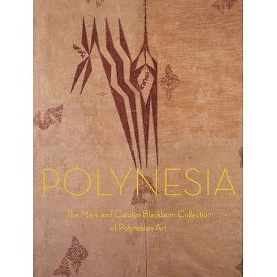 "SIGNED BOOK ""Polynesia: The Mark and Carolyn Blackburn Collection"" by A Kaeppler"