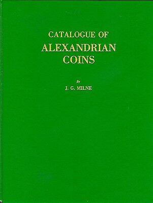 Catalogue of Alexandrian Coins by J. G. Milne  (SD060)
