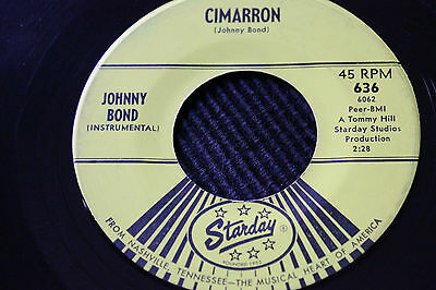 "JOHNNY BOND ""Cimarron"" & ""True Love (Is So Hard To Find)"" 45rpm Starday Records"