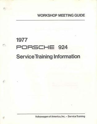 1977 Porsche 924 Service Manager's Meeting Guide x5802-UBGS17
