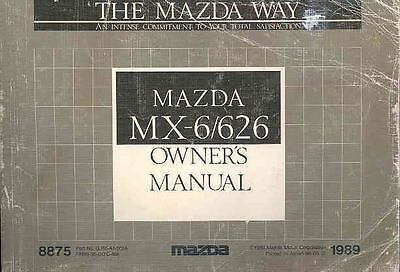 1989 Mazda MX6 and 626 Owner's Manual fo932-FLGFI9