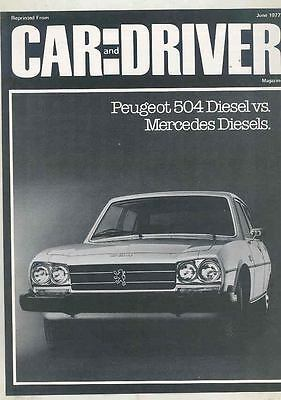 1977 Peugeot 504 Diesel vs Mercedes Diesels Car & Driver Magazine Article mx5584