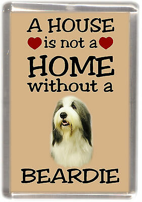"Bearded Collie Dog Fridge Magnet ""A HOUSE IS NOT A HOME"" by Starprint"