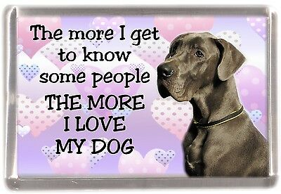 "Great Dane Dog Fridge Magnet ""THE MORE I LOVE MY DOG"" No 5 by Starprint"