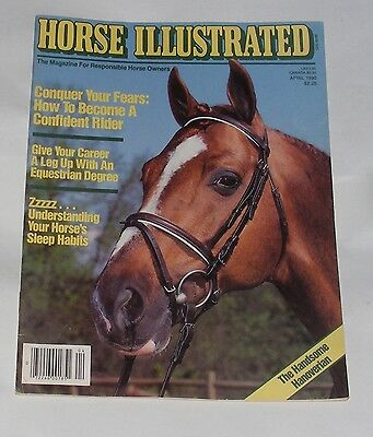 Horse Illustrated April 1990 - The Handsome Hanoverian/conquer Your Fears