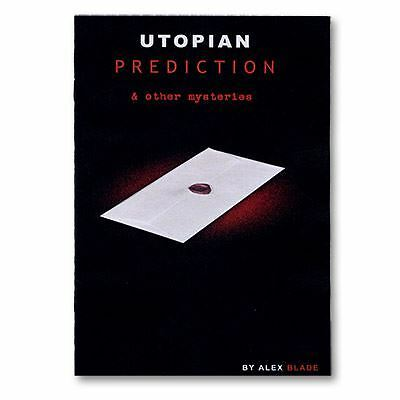 Magic Tricks   Utopian Prediction And Other Mysteries by Alex Blade