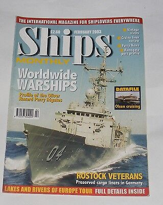 Ships Monthly February 2003 - Worldwide Warships/rostock Veterans/olsen Cruising