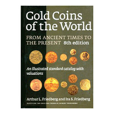 Friedberg Gold Coins of the World