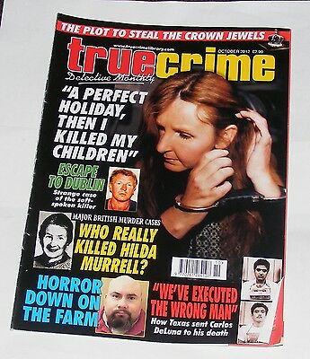 True Crime October 2012 - Lianne Smith/michael Murphy/archie Lee Billings
