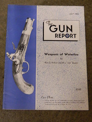 THE GUN REPORT MAGAZINE: 1983 JUL WEAPONS OF WATERLOO