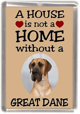 "Great Dane Dog Fridge Magnet ""A HOUSE IS NOT A HOME"" by Starprint"