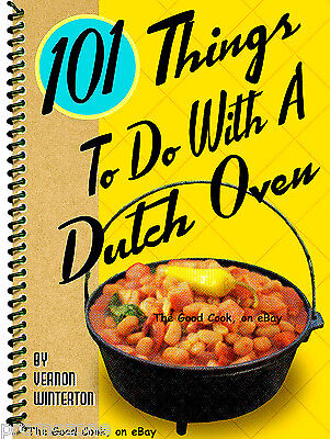 101 THINGS TO DO WITH A DUTCH OVEN RECIPE COOKBOOK  TRAIL RIDERS PACKERS COWBOYS
