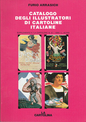 CATALOGO ILLUSTRATORI DI CARTOLINE ITALIANE 1990 (Arrasich)