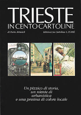 CATALOGO TRIESTE IN CENTO CARTOLINE (Arrasich)
