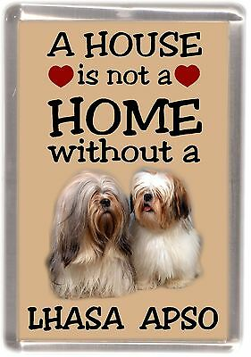 "Lhasa Apso Dog Fridge Magnet ""A HOUSE IS NOT A HOME"" by Starprint"