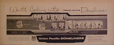 1956 UNION PACIFIC RAILROAD~TRAIN CHICAGO~LOS ANGELES DOMELINGERS DINNING AD