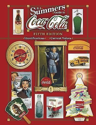 B J Summers' Guide to Coca-Cola by B.J. Summers 5th edition